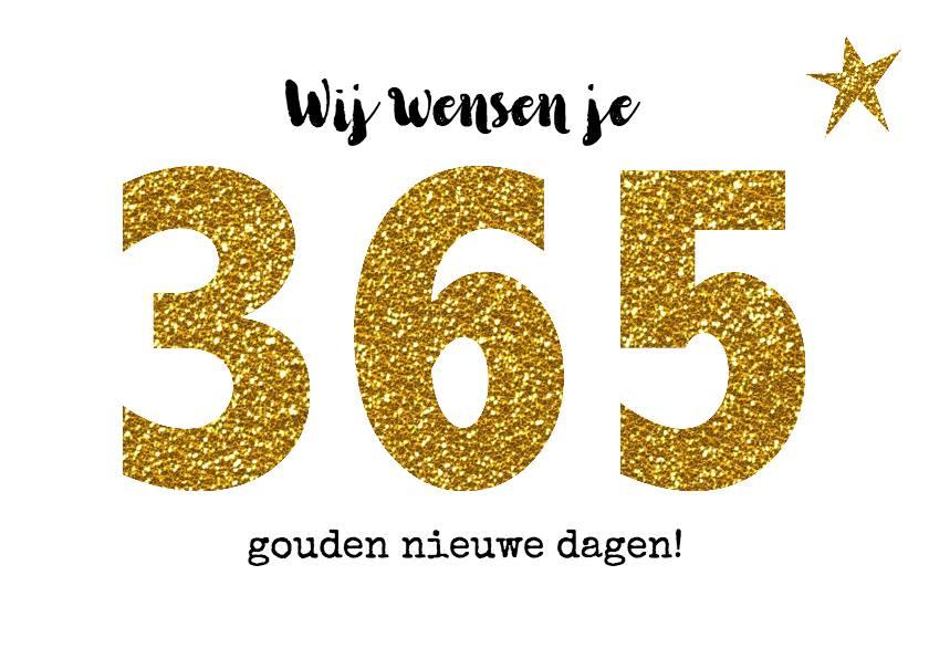 365 gouden nieuwe dagen!